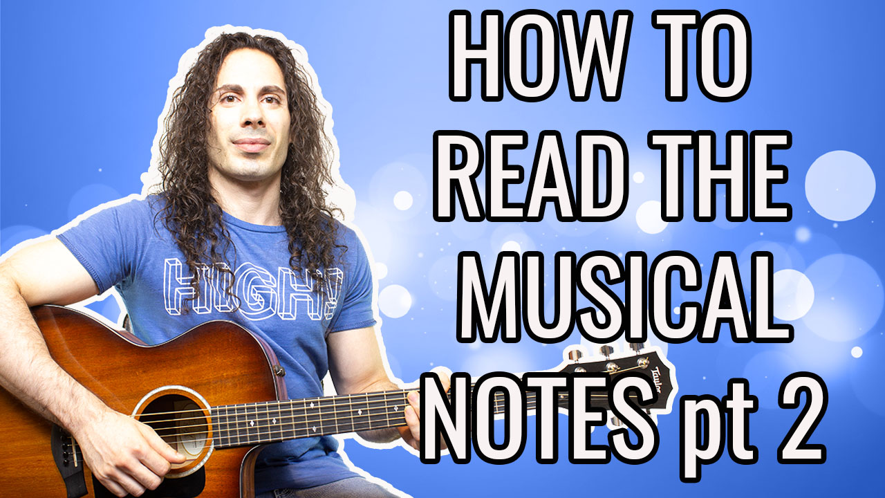 HOW TO READ MUSICAL NOTES (Part 2)