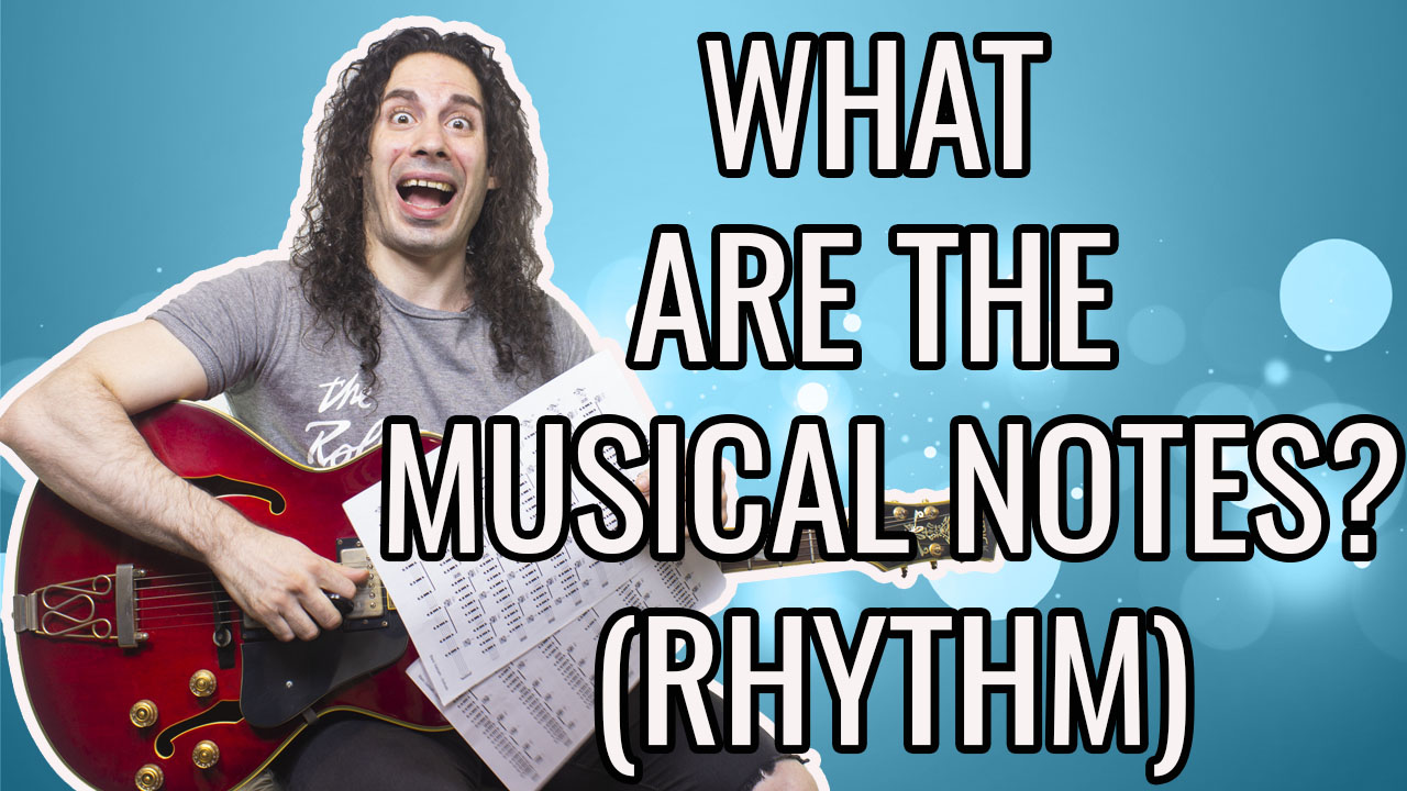 What are the musical notes? (rhythm)
